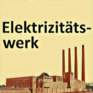 Traumdeutung Elektrizitätswerk