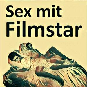 Traumdeutung Sex mit Filmstar