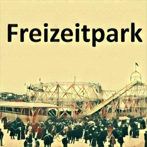 Traumdeutung Freizeitpark