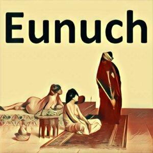 Traumdeutung Eunuch