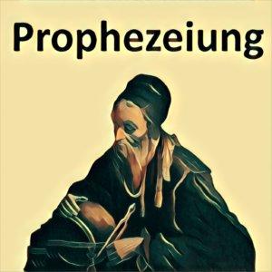 Traumdeutung Prophezeiung